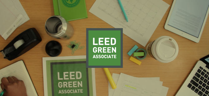 Are you ready to earn your LEED Green Associate credential? | U.S. Green Building Council