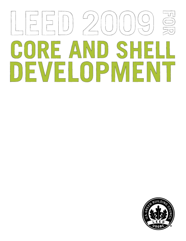 LEED  2009 for Core and Shell