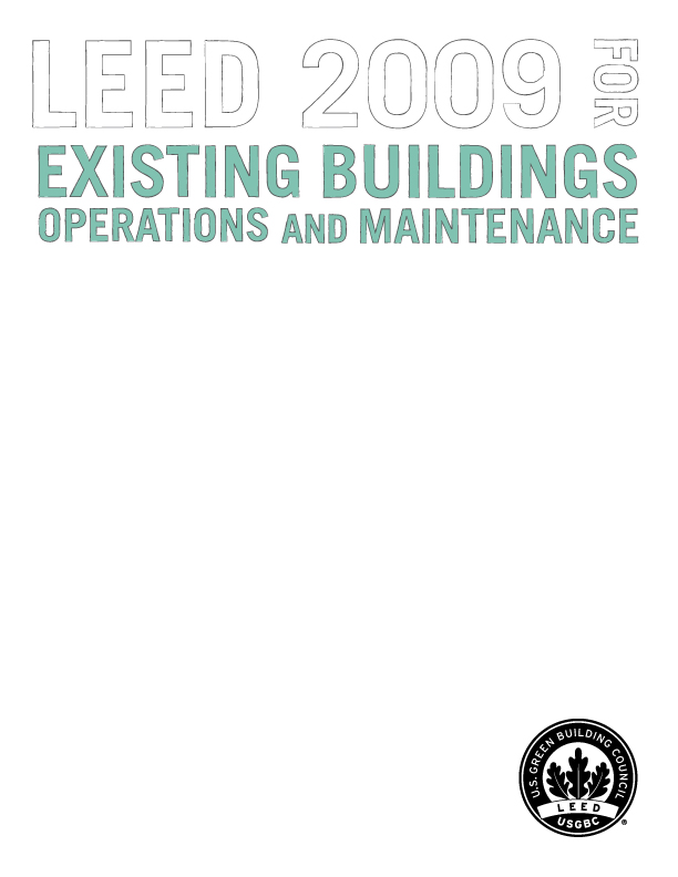LEED  2009 for Existing Buildings