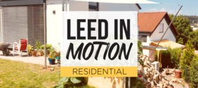 USGBC Releases LEED in Motion Residential Report