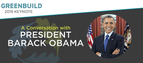 Former President Barack Obama to Speak at Greenbuild 2019