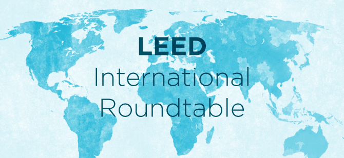 LEED International Roundtable