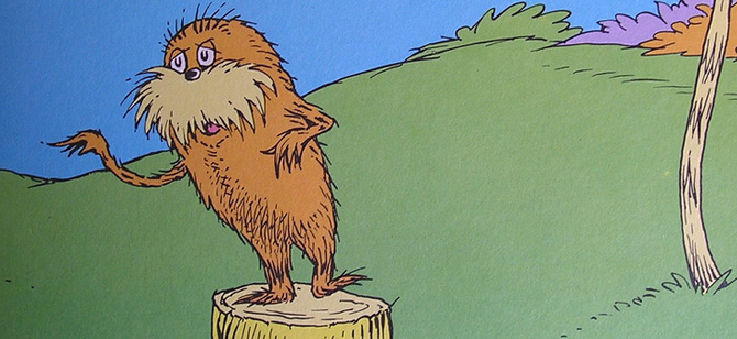 "Dr. Suess's ""The Lorax"""