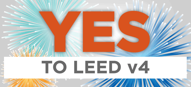 We're excited that LEED v4 has passed ballot! Are you?