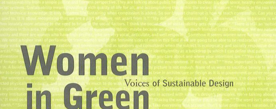 "Snapshot of ""Women in Green: Voices of Sustainable Design"" by Kira Gould & Lance"